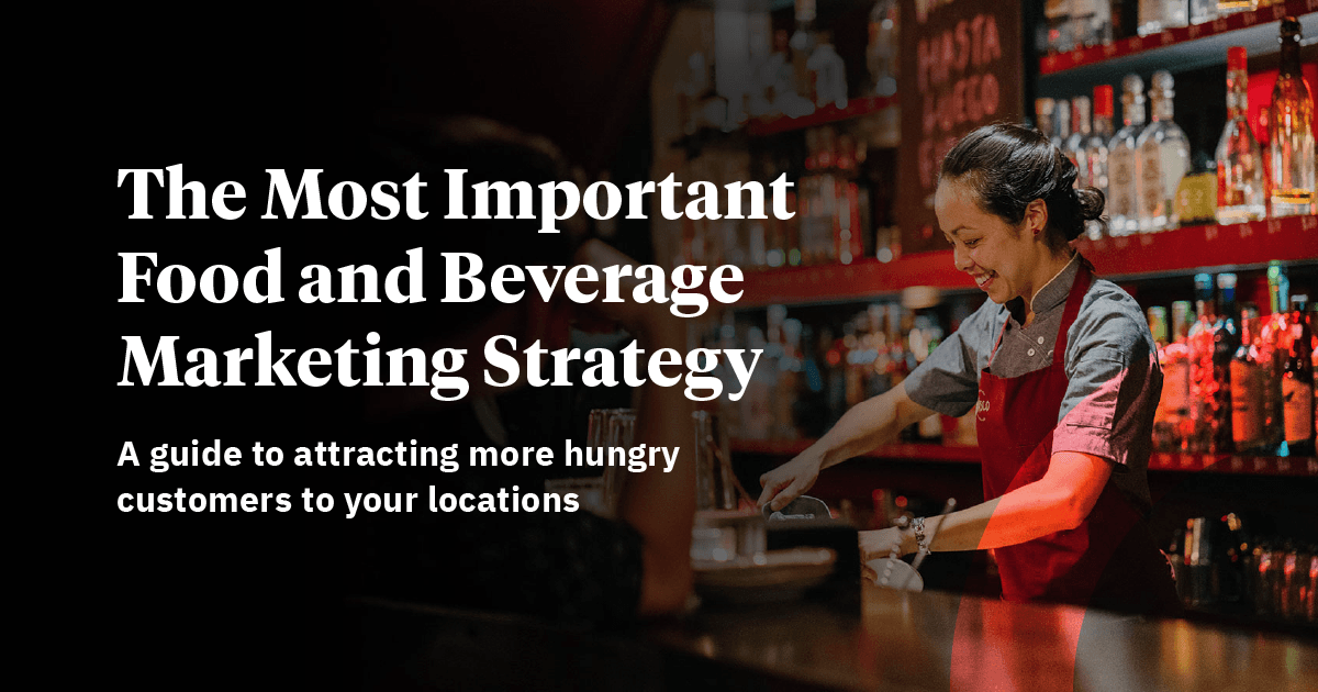 How to Attract More Hungry Customers to Your Locations (Free E-Guide)