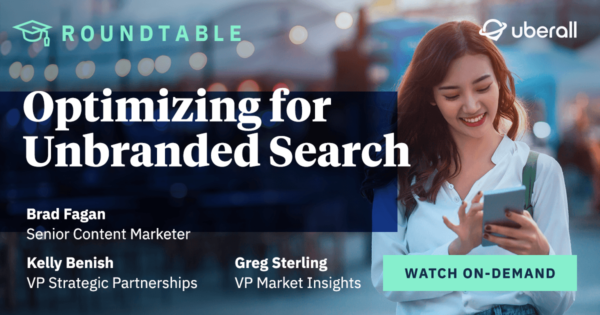 What You See is What You Get: Optimizing for Unbranded Search