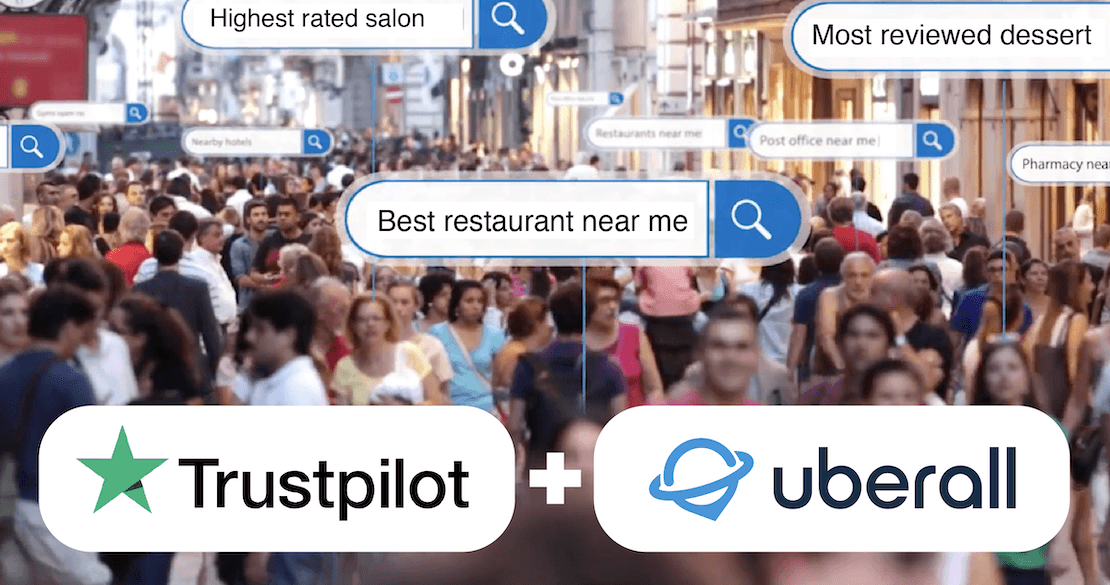 Uberall & Trustpilot Unveil Integration to Make it Easier for Businesses to Manage Customer Reviews Across Multiple Locations
